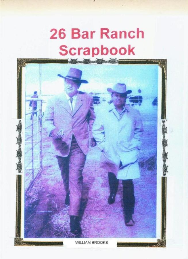 26 BAR RANCH SCRAPBOOK