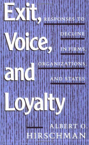 Exit, Voice, and Loyalty: Responses to Decline in Firms, Organizations, and States by Albert O. Hirschman, http://www.amazon.com/dp/0674276604/ref=cm_sw_r_pi_dp_iJdZpb0Z2JYC3