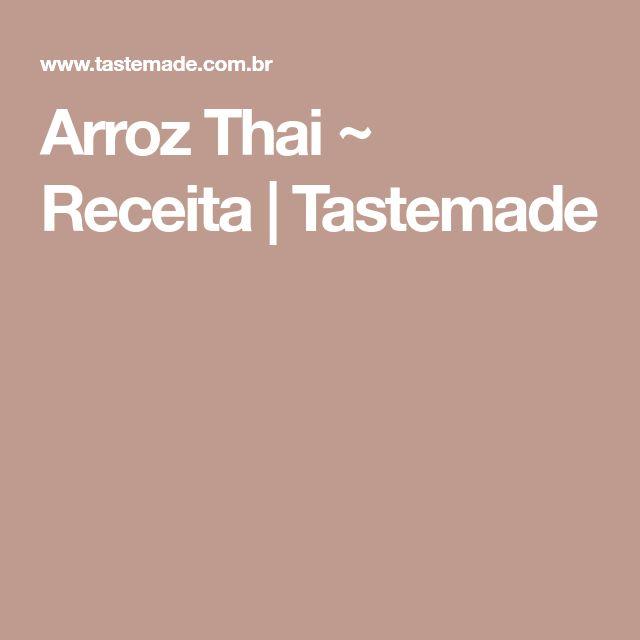 Arroz Thai ~ Receita | Tastemade
