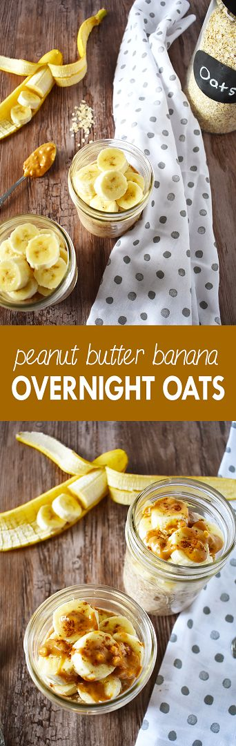 Save time in the morning, while still eating healthy, with these peanut butter banana overnight oats | The Small Town Foodie (Almond Butter Overnight Oats)