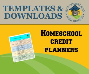 Two different downloadable credit planners for homeschoolers preparing for college.
