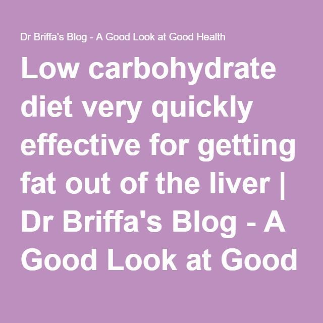 nice nice Low carbohydrate diet very quickly effective for getting fat out of the liv...