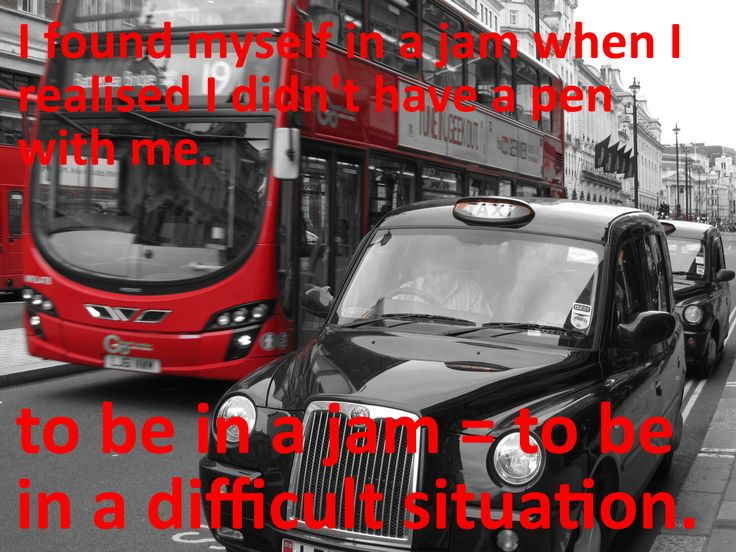 English idioms: to be in a jam