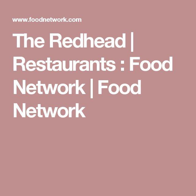 The Redhead | Restaurants : Food Network | Food Network