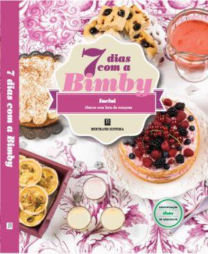A Bertrand juntou-se novamente à Bimby para o lançamento de mais um livro - «7 Dias com a Bimby». Receitas para os 7 dias da semana, para momentos especiais, com listas de supermercados preparadas, menus com listas de compras e um sem-número de ideias para facilitar a vida na correria de todos os dias.