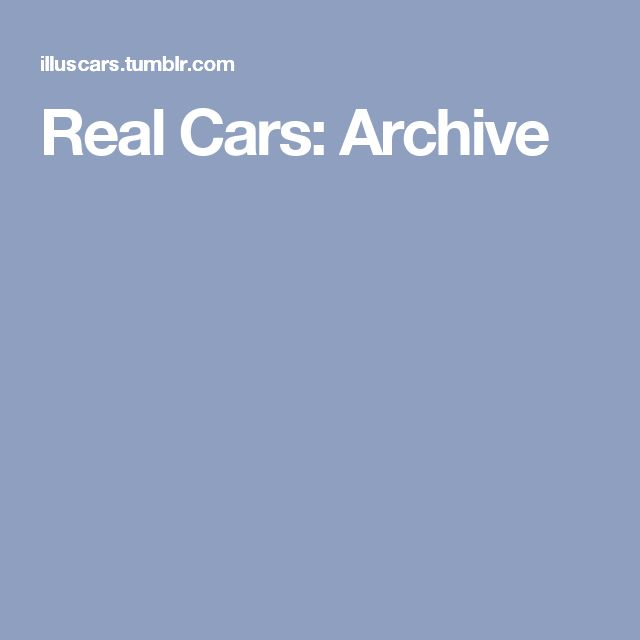 Real Cars: Archive