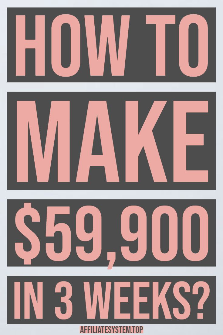 How to make $59,900 in 3 weeks? – Earn money right from your pc.