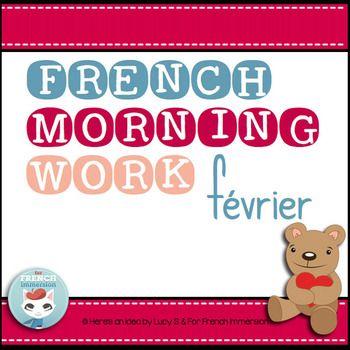 French Worksheets FEBRUARY Language Morning Work - février