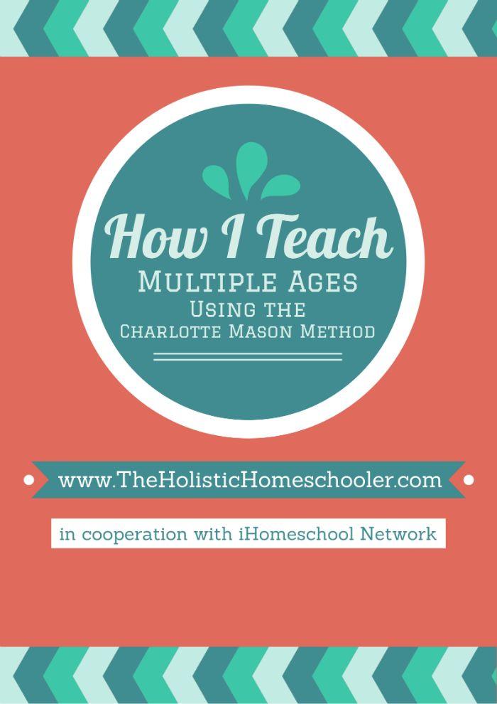 How I Teach Multiple Ages Using the Charlotte Mason Method #homeschool #charlottemason