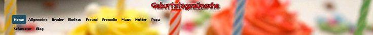 Die gro?te Sammlung von deutschen Geburtstag Spruche Online!  http://geburtstagswunsche.org