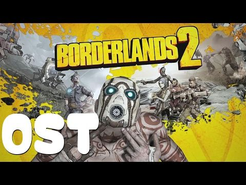 Borderlands 2 OST - Full OST - Full Original SoundTrack - YouTube