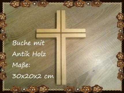Holz Kreuz Buche mit Antik Holz in Bayern - Schöllnach | Basteln, Handarbeiten und Kunsthandwerk | eBay Kleinanzeigen