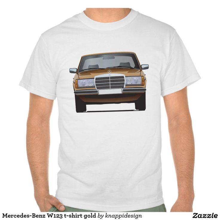 Mercedes-Benz W123 t-shirt gold  #mercedesbenz #mercedes #mercedes-benz #123 #tshirt #tshirts #tpaita #troja #germany #classics #zazzle