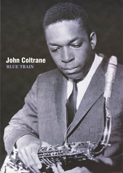 "A great John Coltrane poster! Blue Train was his last ""conventional"" jazz LP…"