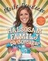 Hälsosam familj på 30 dagar :, [tips, inspiration och 100 enkla recept] /, Ulrika Davidsson ... #faktabok #matlagning #kokbok #dietik