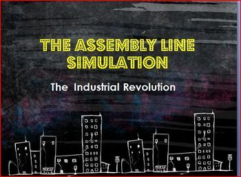 """Your secondary students will love this engaging and interactive activity! Students will simulate working on an assembly line during the Industrial Revolution. Students will compete to make toy soldiers. The teacher will act as the company manager, firing students if they are not performing. Turn up the heat and play the """"Factory Sounds"""" sound clip included to simulate a real factory at the turn of the century. Detailed teacher and student directions are included. FUN! FUN! FUN!"""