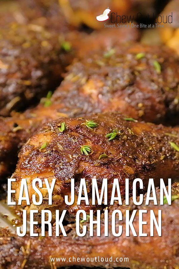 Easy Jamaican Jerk Chicken Recipe Chew Out Loud Recipe Easy Jerk Chicken Recipe Jerk Chicken Jerk Chicken Recipe