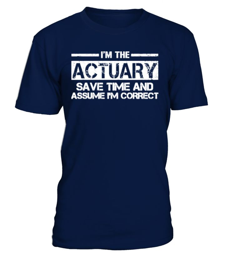 [T Shirt]38-Actuary  Actuary#tshirt#tee#gift#holiday#art#design#designer#tshirtformen#tshirtforwomen#besttshirt#funnytshirt#age#name#october#november#december#happy#grandparent#blackFriday#family#thanksgiving#birthday#image#photo#ideas#sweetshirt#bestfriend#nurse#winter#america#american#lovely#unisex#sexy#veteran#cooldesign#mug#mugs#awesome#holiday#season#cuteshirt