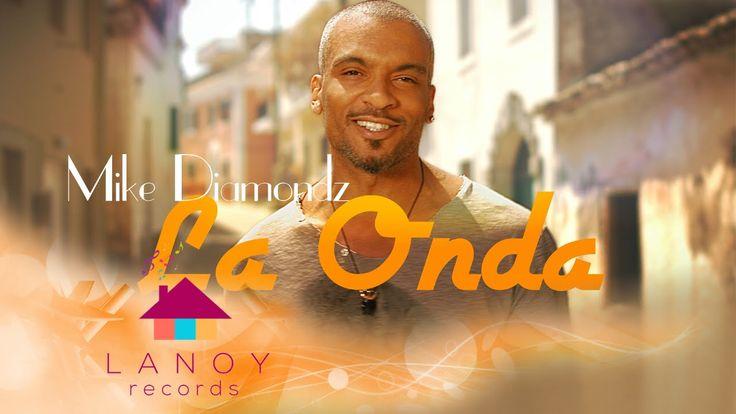 Mike Diamondz - La Onda (by Lanoy)