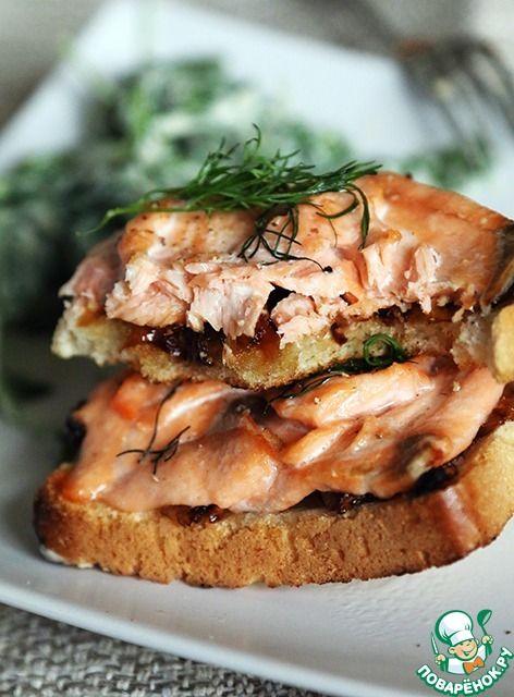 Горячие бутерброды с лососем - кулинарный рецепт