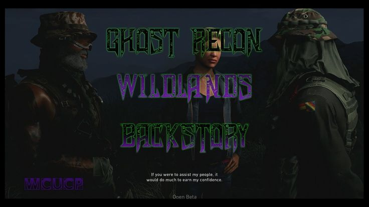 Ghost Recon Wildlands Beta | Where it all Begins walkthrough!! (The AMAZ...