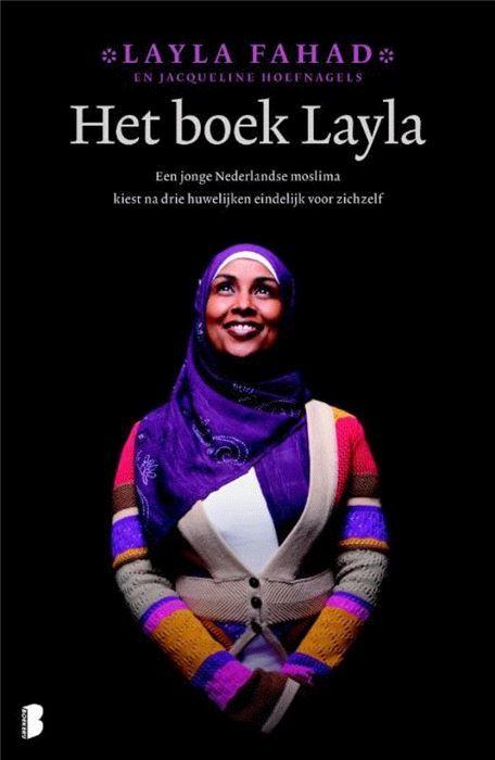 Het boek Layla  'Op een leeftijd dat veel vrouwen nog aan hun eerste kind moeten beginnen heb ik al een heel leven achter de rug. Als Layla dertien jaar is moet ze vanwege de burgeroorlog samen met haar familie Eritrea ontvluchten en na vele omzwervingen komt het gezin terecht in Leeuwarden. Layla wordt daar op haar vijftiende uitgehuwelijkt aan een veel oudere man maar vraagt al snel echtscheiding aan. Ze wordt verliefd op Sjaak een boerenzoon met wie ze ondanks bedenkingen van haar familie…