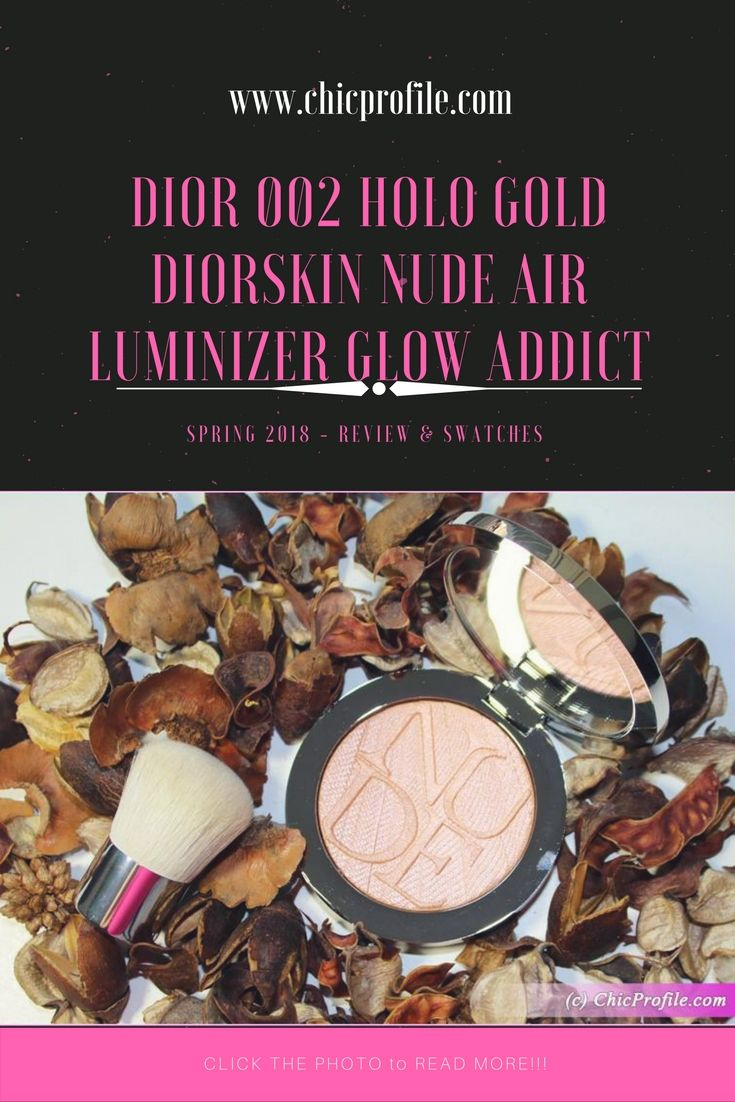 Dior 002 Holo Gold Diorskin Nude Air Luminizer Glow Addict ($56.00 / £42.00 for 6 g / 0.21 oz) is an intensely glowing luminizer that sculpts and enhances your complexion.  via @Chicprofile