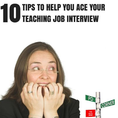 10 Tips To Help You Ace Your Teaching Job Interview   PD Corner | Solving  Problems
