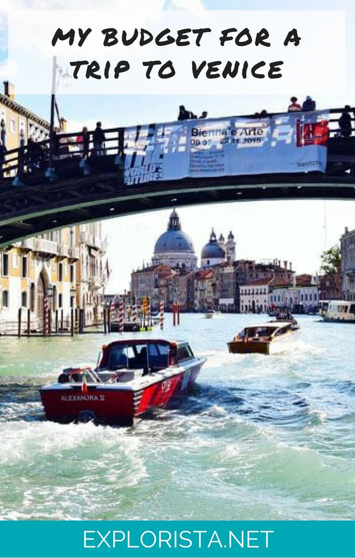 Here's how much I spent in Venice on transport, accommodation, food, and entertainment! via Explorista