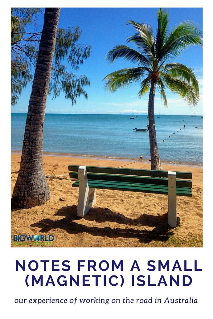 Notes from a Small (Magnetic) Island in Queensland, Australia {Big World Small Pockets}