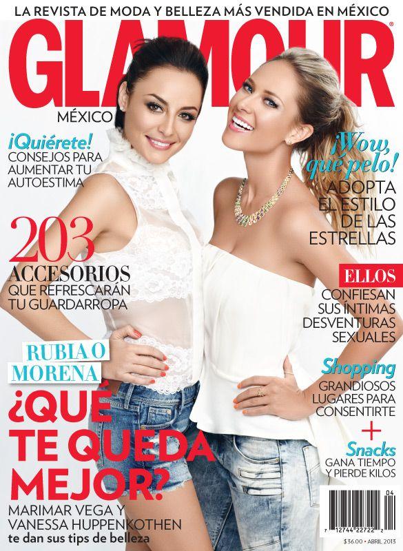 Nuestra portada de abril 2013: Marimar Vega y Vanessa Huppenkothen