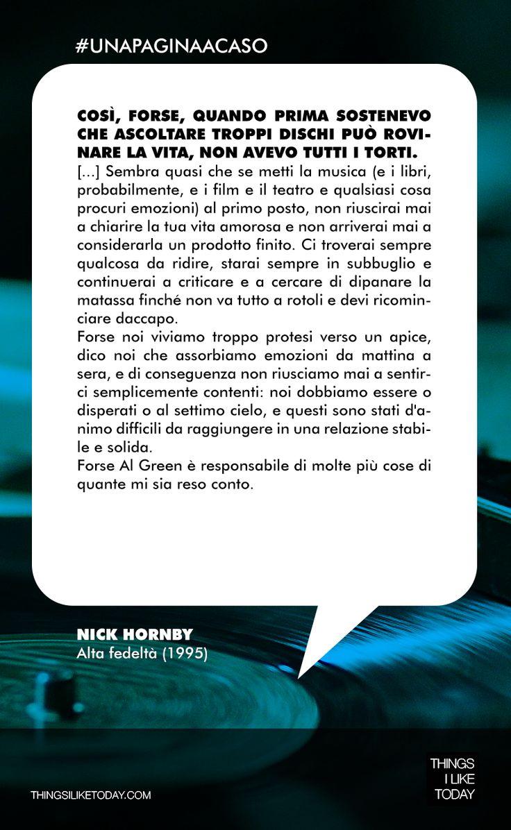 #UNAPAGINAACASO Ormai è diventato un classico della letteratura contemporanea, un romanzo cult per gli amanti della musica e delle storie a lieto fine. E scommetto che l'avete letto in tanti… :) Nick Hornby – Alta fedeltà (1995)