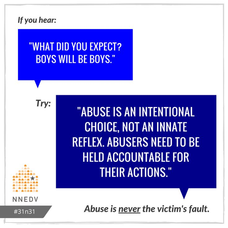10/6: Abuse is a choice, not a reflex. #31n31 #DVAM2016  Learn more: https://www.washingtonpost.com/news/parenting/wp/2016/04/14/why-we-must-stop-saying-boys-will-be-boys/ via @washingtonpost #NOMORE #BoysWillBeBoys