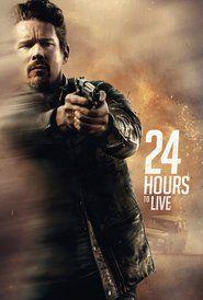 24 Hours To Live Pelis24 William Peliculas Completas Hd