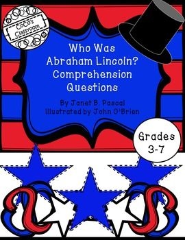 Nonfiction units are essential to young learners. The Who Was, Who Is, Who Were Series is a wonderful way to introduce students to key historical figures. The Who Was Abraham Lincoln? Comprehension Questions offer a comprehensive review of the information presented in the book.