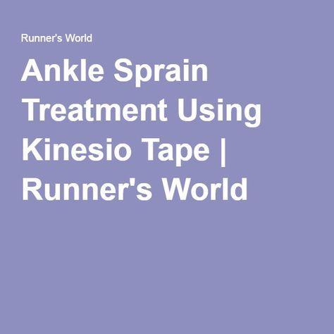 Ankle Sprain Treatment Using Kinesio Tape | Runner's World