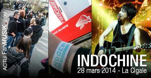 Indochine, concert surprise du 28 mars 2014 - La Cigale, Paris