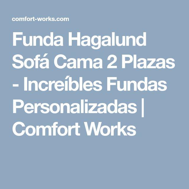 Funda Hagalund Sofá Cama 2 Plazas - Increíbles Fundas Personalizadas | Comfort Works