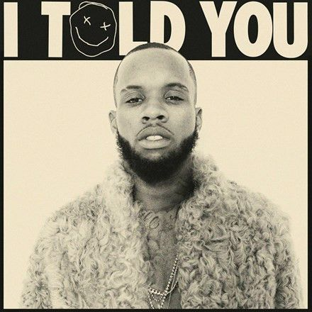 "Tory Lanez I Told You Vinyl 2LP With his breakout single ""Luv"" climbing charts nationwide and following the release of his debut single ""Say It"" – peaking at #1 on Urban Radio as well as #23 on the Ho"