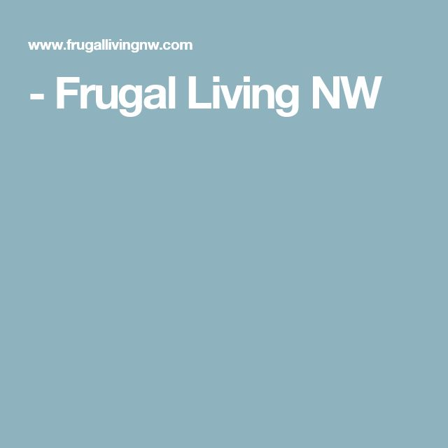 - Frugal Living NW
