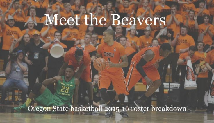 Read a player-by-player breakdown of the 2015-16 Oregon State basketball roster.