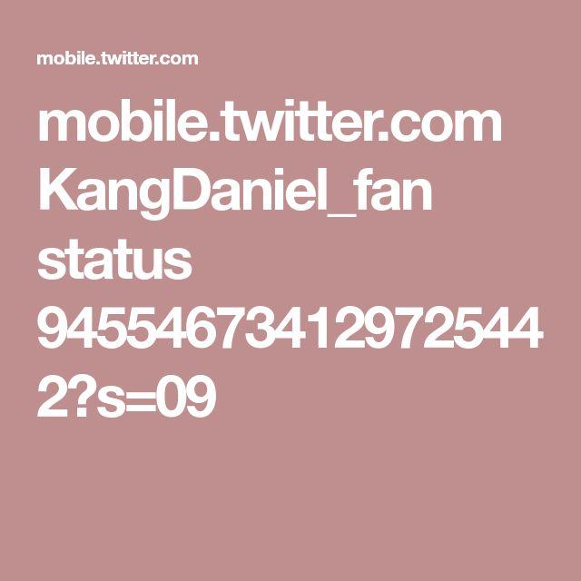 mobile.twitter.com KangDaniel_fan status 945546734129725442?s=09