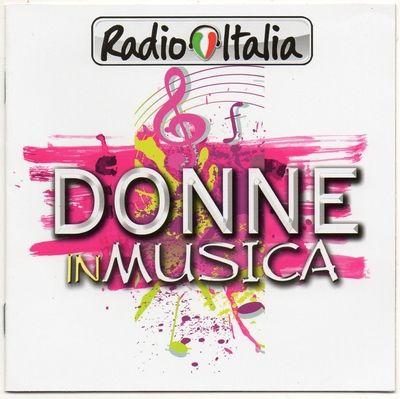Radio Italia Donne In Musica [2CD] (2014) mp3 320kbps