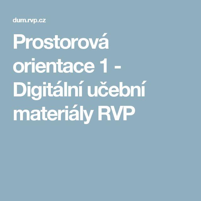 Prostorová orientace 1 - Digitální učební materiály RVP