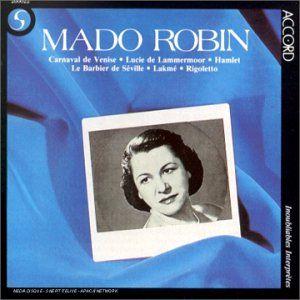 Mado Robin - Recital Extraits De Lakme-Rigoletto-Barbier De Sev