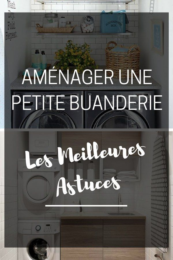 463 best buanderie images on pinterest architecture laundry and room - Comment amenager une buanderie ...