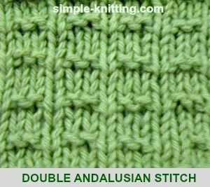 The Andalusian stitch is a lovely and very simple knitting stitch pattern. All you need   to know is how to knit and how to purl.