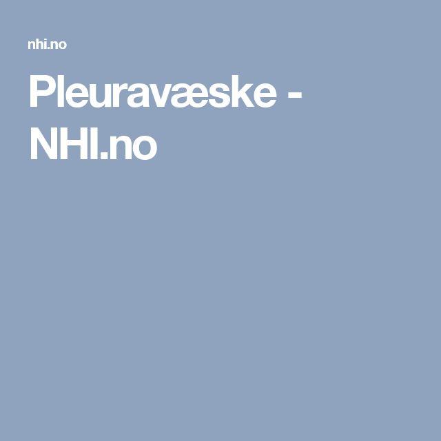 Pleuravæske - NHI.no
