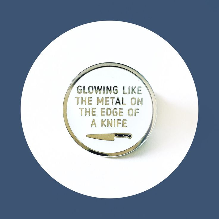 Glowing Like the Metal on the Edge of a Knife, Paradise by the Dashboard Light, Meat Loaf Enamel Pin by yousillyduffer on Etsy https://www.etsy.com/listing/465132506/glowing-like-the-metal-on-the-edge-of-a