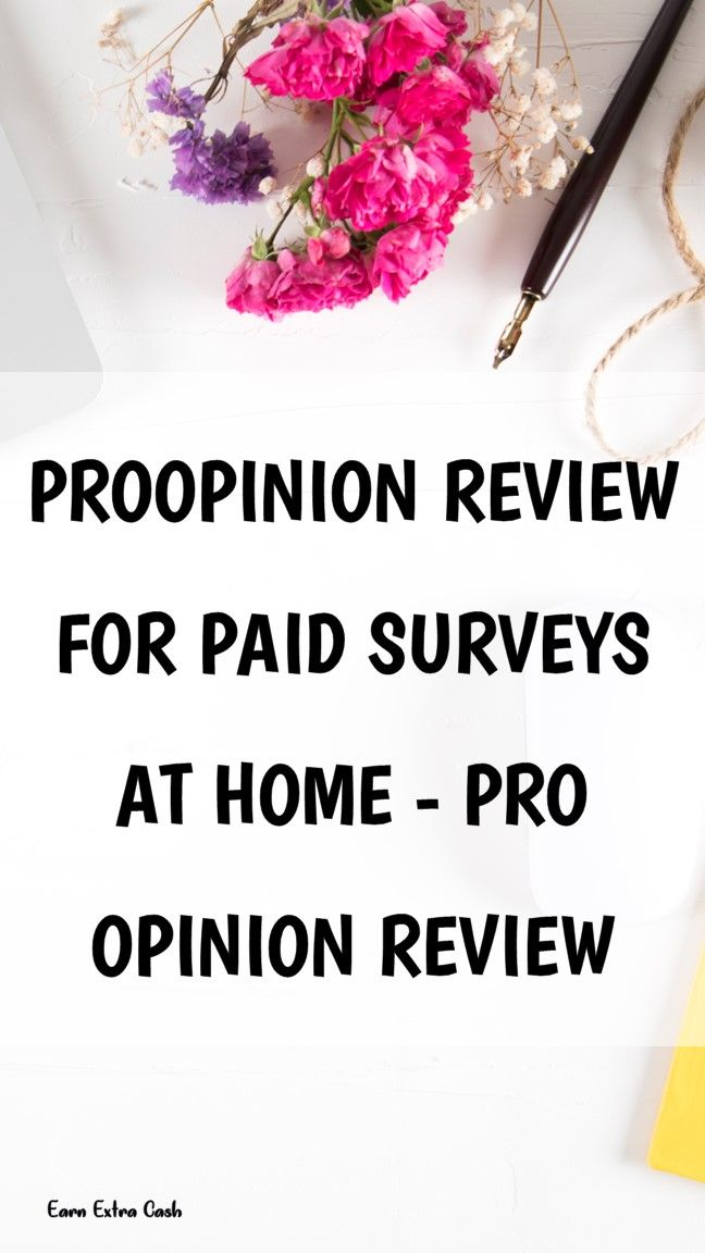 Proopinion Review For Paid Surveys At Home – Pro O…